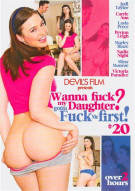 Wanna Fuck My Daughter Gotta Fuck Me First 20 Porn Movie