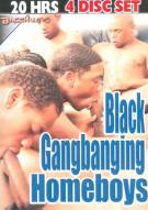 Black Gangbanging Homeboys 4-Disc Set Porn Movie