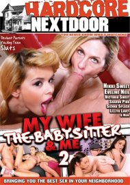 My Wife The Babysitter & Me 2 Porn Movie