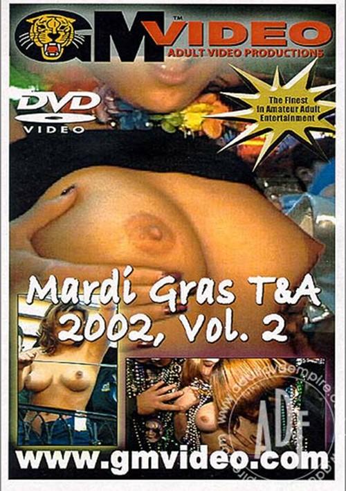 Mardi Gras T&A; 2002 Vol. 2 1995 GM Video Mardi Gras