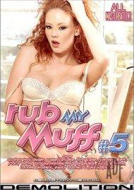 Rub My Muff #5 Porn Movie