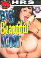 Big Beautiful Women Porn Movie