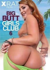 Big Butt Girls Club 6 Porn Movie