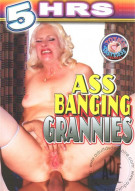 Ass Banging Grannies Porn Movie