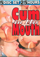 Cum In His Mouth 5-Disc Set Porn Movie
