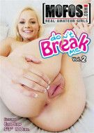 Dont Break Me Vol. 2 Porn Movie