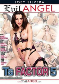 TS Factor 5 DVD porn movie from Evil Angel.