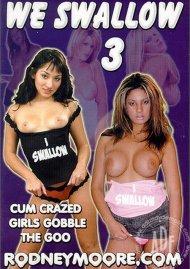 We Swallow 3 Porn Movie
