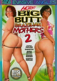 Horny Big Butt Brazilian Mothers 2 Porn Video