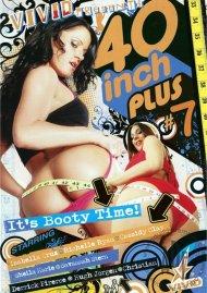40 Inch Plus #7 Porn Movie