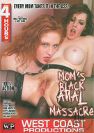Mom's Black Anal Massacre Porn Video