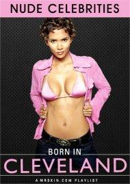 Born in Cleveland Porn Video