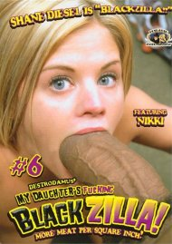 My Daughters Fucking Blackzilla #6 Porn Movie