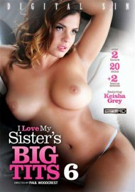 I Love My Sisters Big Tits 6 Porn Video