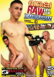 Fucked Raw by the Cameraman Vol. 3 Porn Video