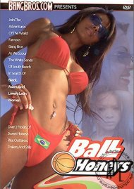 Ball Honeys Porn Movie