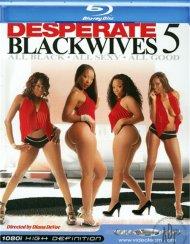 Desperate Black Wives 5 Porn Movie