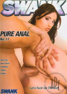 Pure Anal 11 Porn Movie