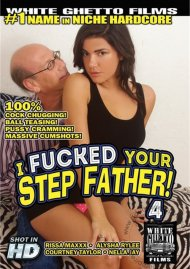 I Fucked Your Step Father! 4 Porn Video