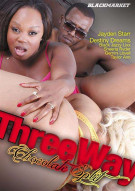 Three Way Chocolate Split Porn Movie