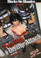 Two Big, Black, & On The Attack Porn Movie