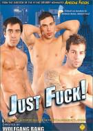 Just Fuck! Porn Movie
