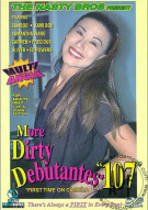 More Dirty Debutantes #107 Porn Video