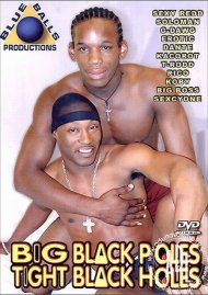 Big Black Poles Tight Black Holes Porn Video