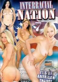 Interracial Nation 7 Porn Movie