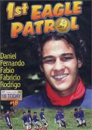 18 Today International #18: 1st Eagle Patrol Porn Movie