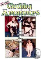 Chubby Amateurs #2 Porn Movie
