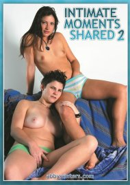 Intimate Moments Shared 2 Porn Movie
