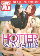 Girls Gone Wild: Hotter Than My Daughter Porn Movie