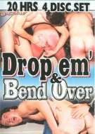 Drop Em & Bend Over Porn Movie