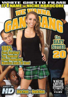 We Wanna Gangbang The Baby Sitter 20 Porn Movie