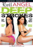 Deep Strokes Porn Video