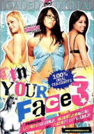 In Your Face 3 Porn Movie