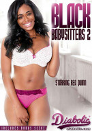 Black Babysitters 2 Porn Movie