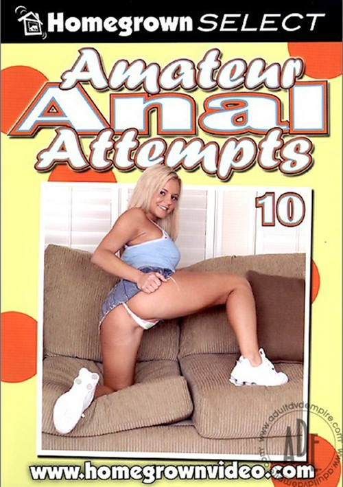 Amateur Anal Attempts 10