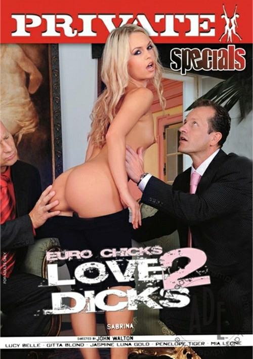 Euro Chicks Love 2 Dicks