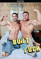 Built 2 Fuck Porn Movie