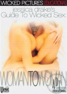 Jessica Drakes Guide To Wicked Sex: Woman To Woman Porn Movie