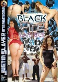 Black Pipe Layers 3 Porn Movie