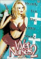 Wet Nurses 2 Porn Movie
