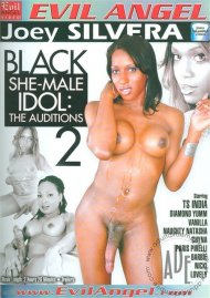 Black She-Male Idol 2: The Auditions Porn Movie