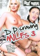 D.P. Craving Milfs 3 Porn Video