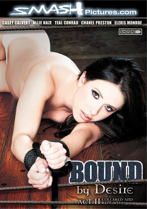 Bound By Desire: Act 2 - Collared And Kept Well