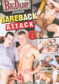 Bareback Attack 6 Porn Movie