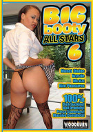 Big Booty All Stars 6 Porn Movie