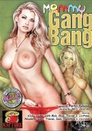 Mommy Gang Bang Porn Movie
